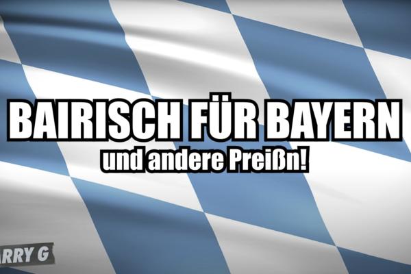 Bairisch für Bayern